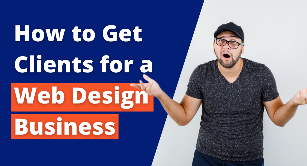 how to get clients for a web design business