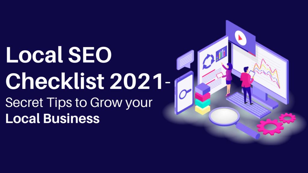 Local seo checklist 2021, local seo strategy 2021, local seo audit checklist, seo checklist for small business websites, local business seo checklist, how to do seo for local business