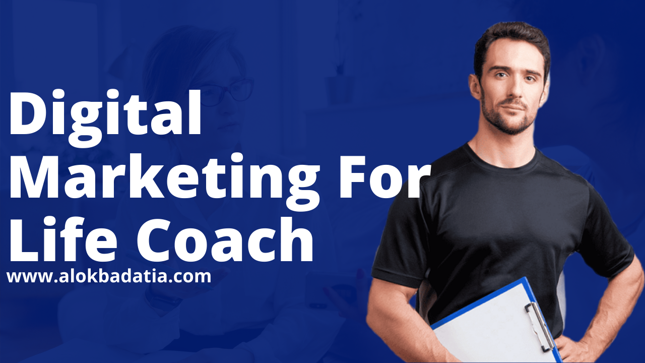 Digital Marketing for Life Coaches