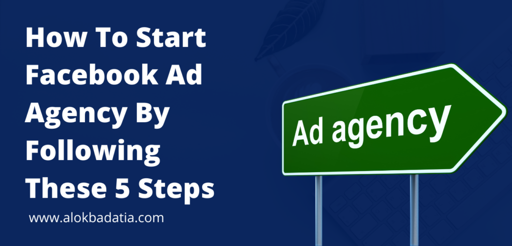 learn how to start facebook ad agency & how to set up a facebook ad agency