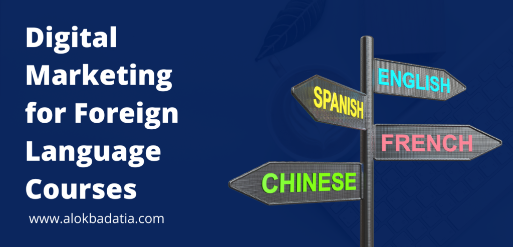 learn how to do digital marketing for foreign language courses & how to promote foreign language courses